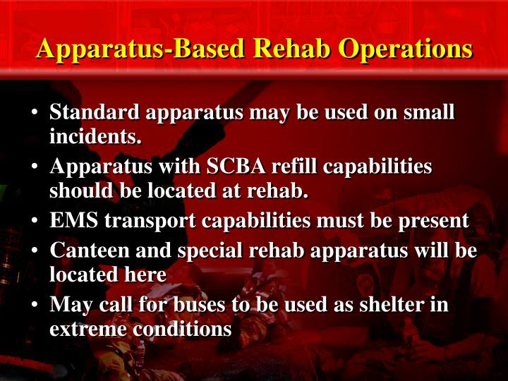 Apparatus-Based Rehab Operations