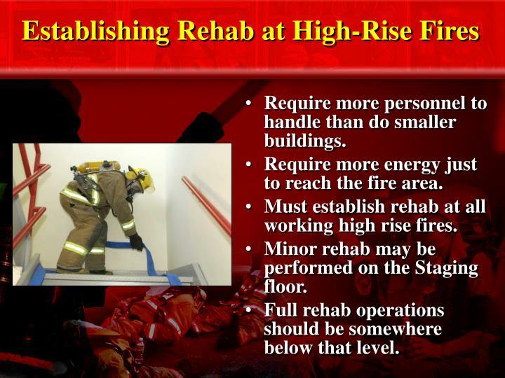 Establishing Rehab at High-Rise Fires
