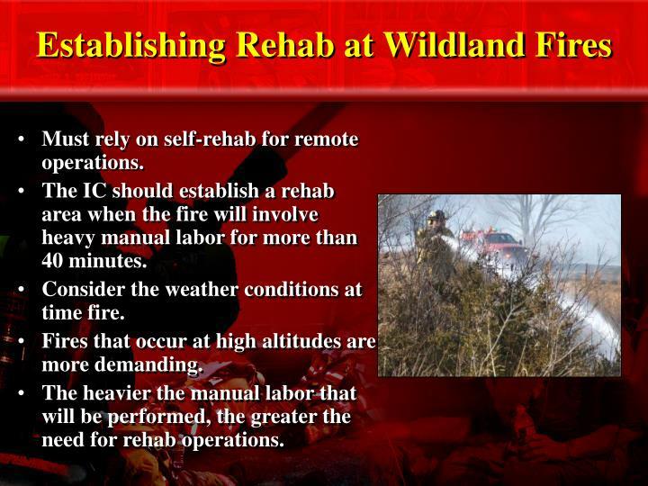 Establishing Rehab at Wildland Fires