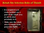 rehab site selection rules of thumb2
