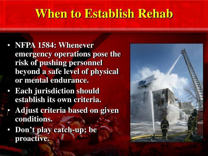 When to Establish Rehab