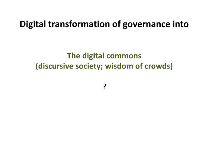 Digital transformation of governance into