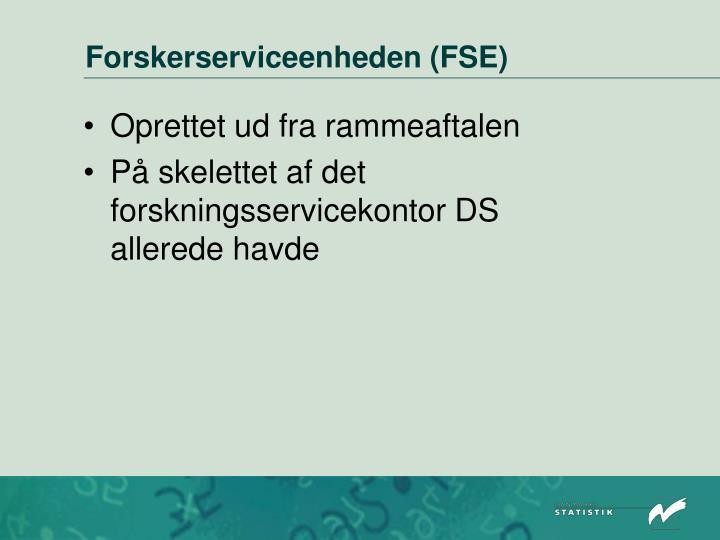 Forskerserviceenheden (FSE)