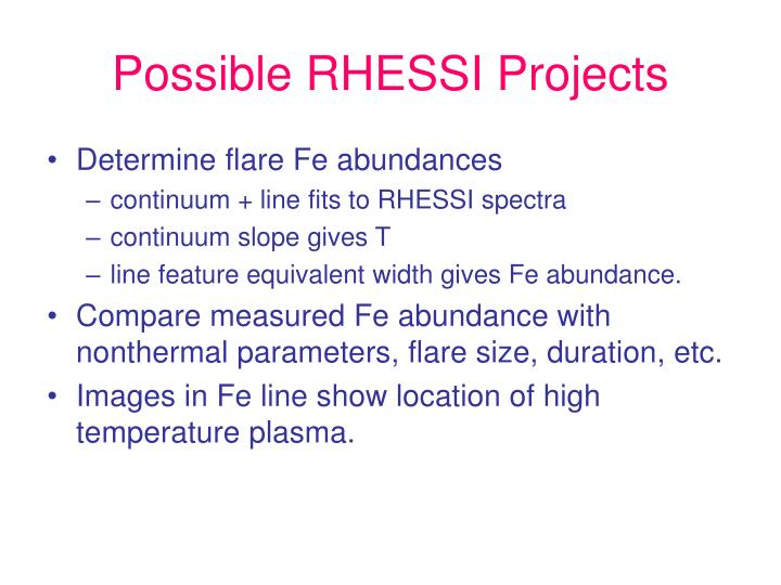 Possible RHESSI Projects