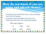how do you know if you are using and adverb clause