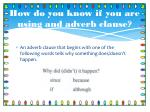 how do you know if you are using and adverb clause1