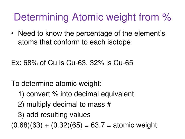 Determining Atomic weight from %