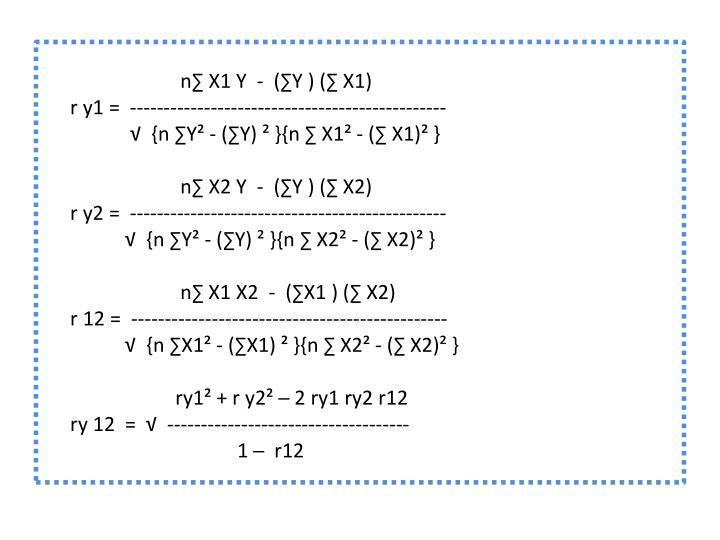 n∑ X1 Y  -  (∑Y ) (∑ X1)