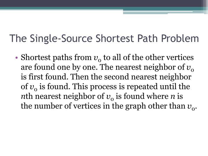 The Single-Source Shortest Path Problem