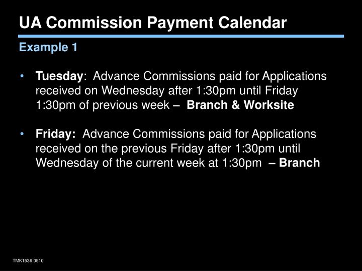 UA Commission Payment Calendar
