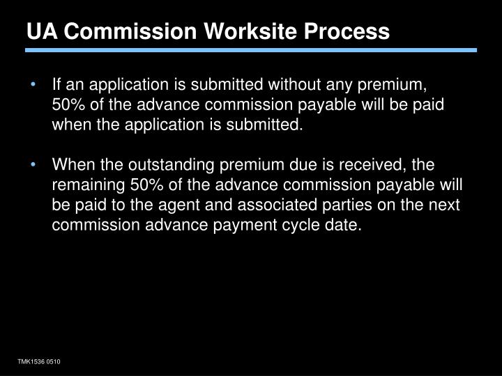 UA Commission Worksite Process
