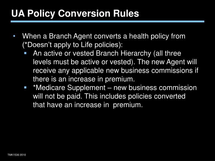 UA Policy Conversion Rules