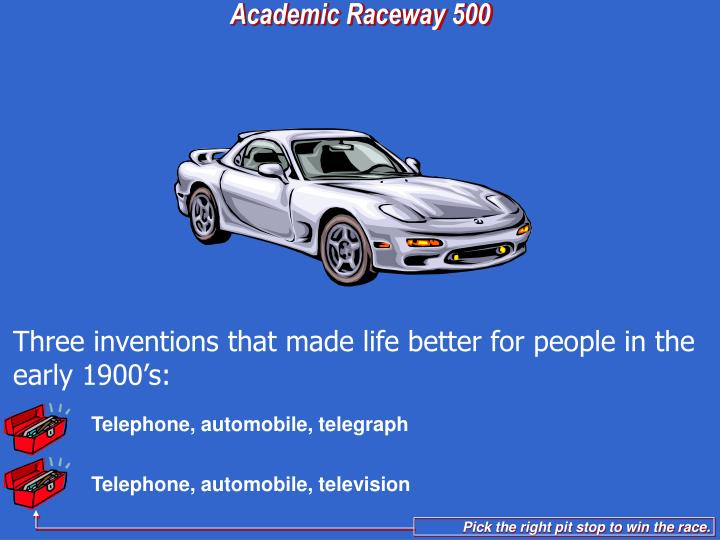 Telephone, automobile, telegraph