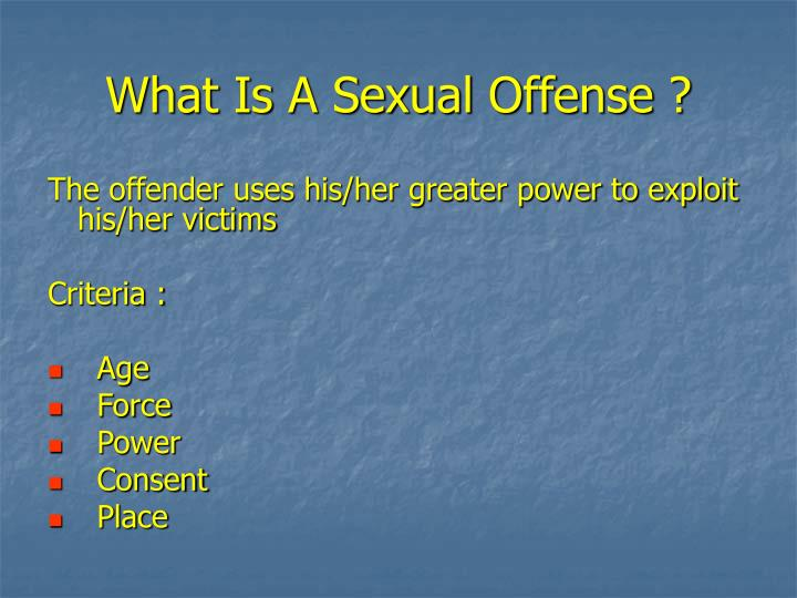 What Is A Sexual Offense ?