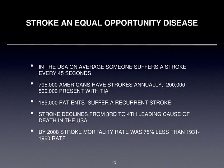 Stroke an equal opportunity disease