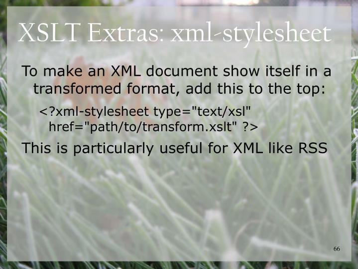 XSLT Extras: xml-stylesheet