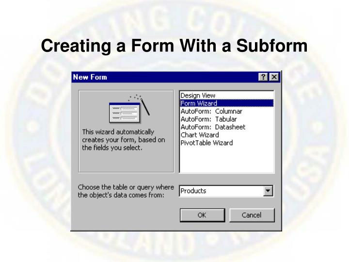 Creating a Form With a Subform