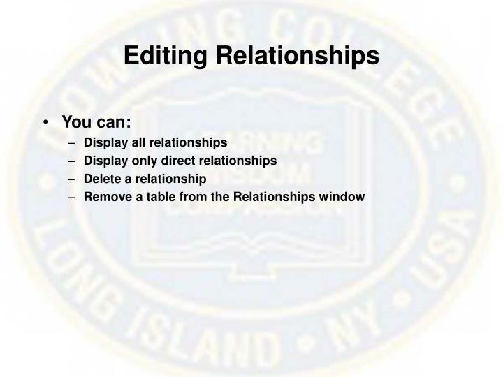 Editing Relationships