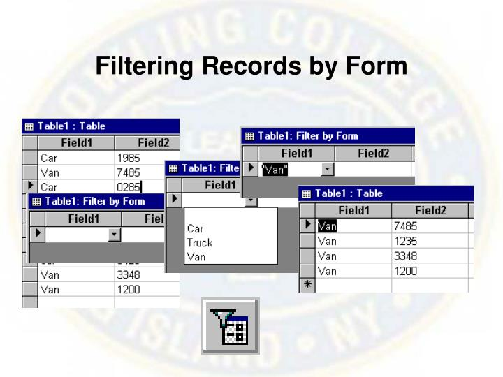 Filtering Records by Form