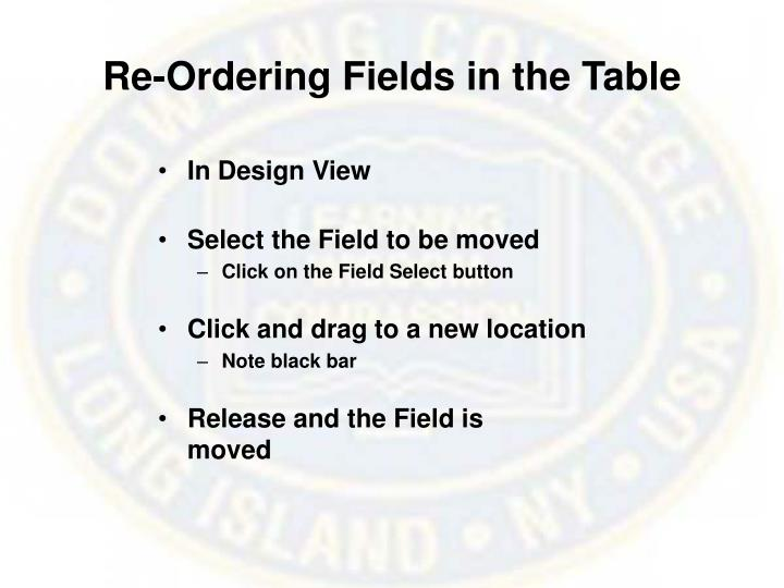 Re-Ordering Fields in the Table