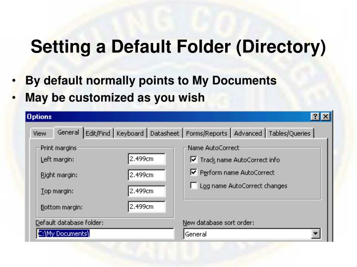 Setting a Default Folder (Directory)