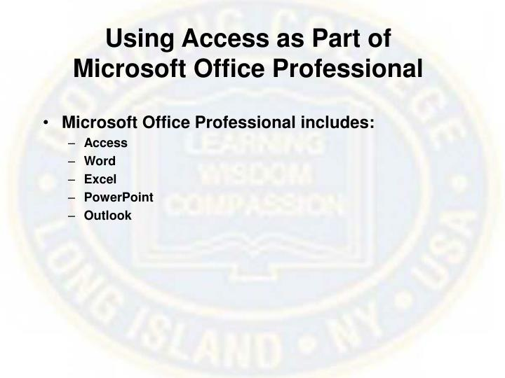 Using Access as Part of