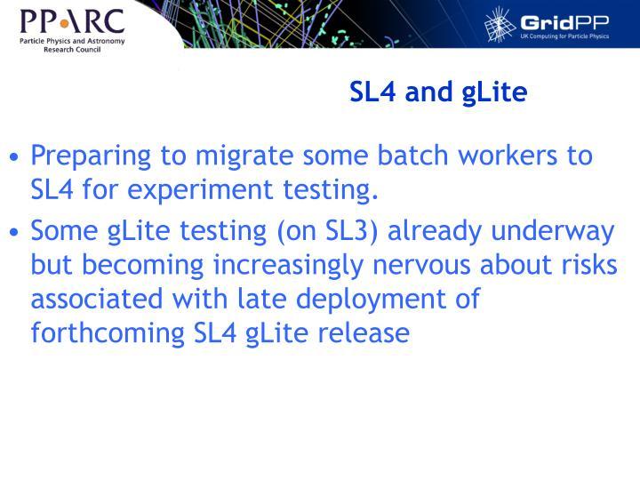 SL4 and gLite