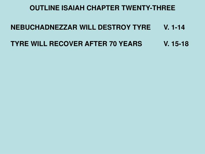 OUTLINE ISAIAH CHAPTER TWENTY-THREE