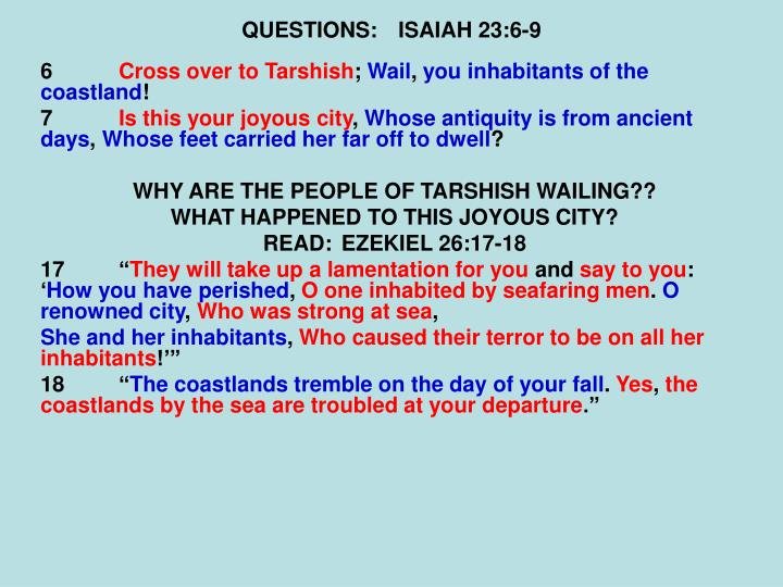 QUESTIONS:ISAIAH 23:6-9