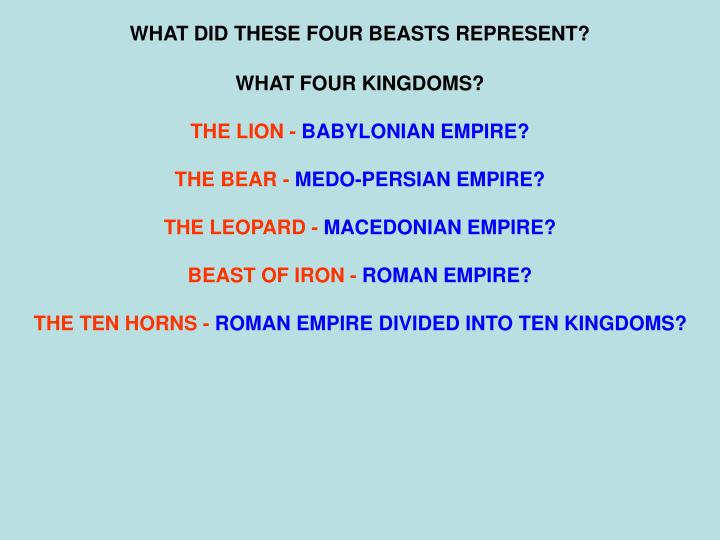 WHAT DID THESE FOUR BEASTS REPRESENT?