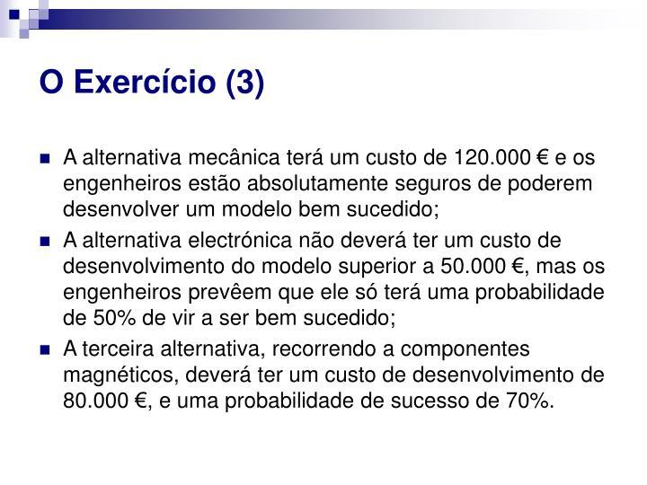 O Exercício (3)