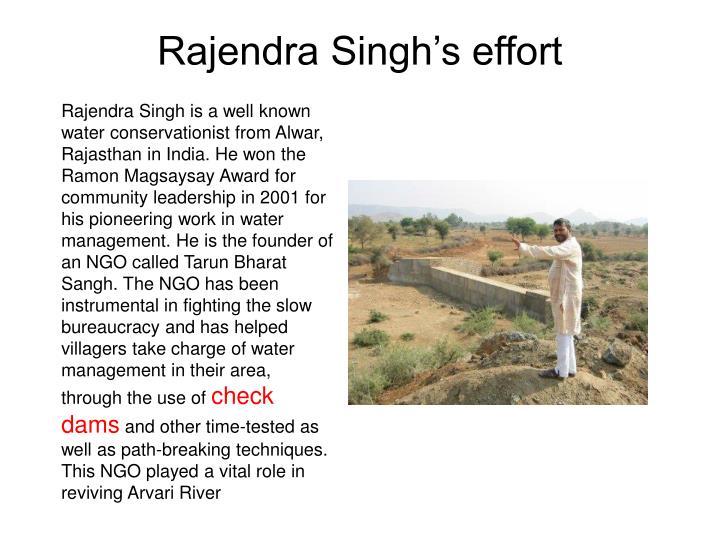 Rajendra Singh's effort
