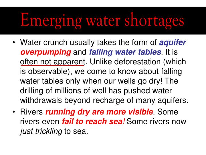 Emerging water shortages