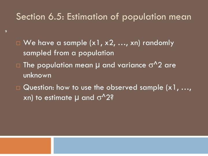 We have a sample (x1, x2, …, xn) randomly sampled from a population
