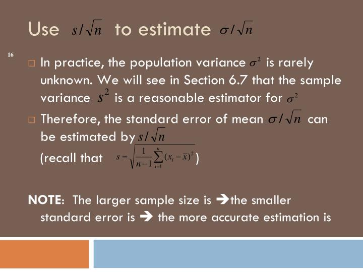 In practice, the population variance