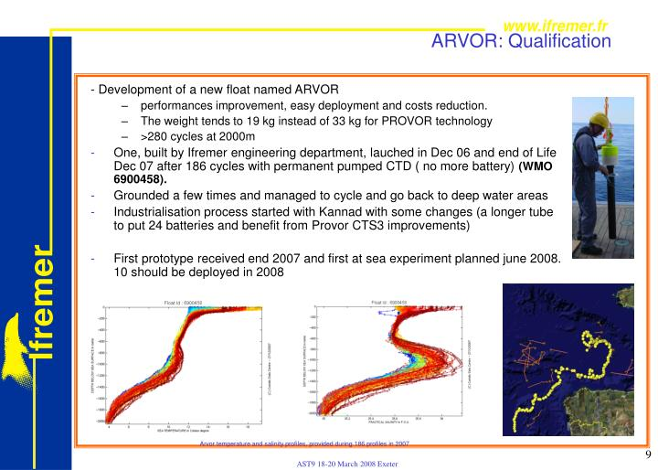 ARVOR: Qualification