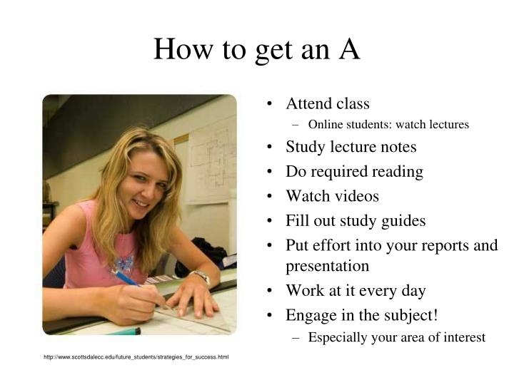 How to get an A