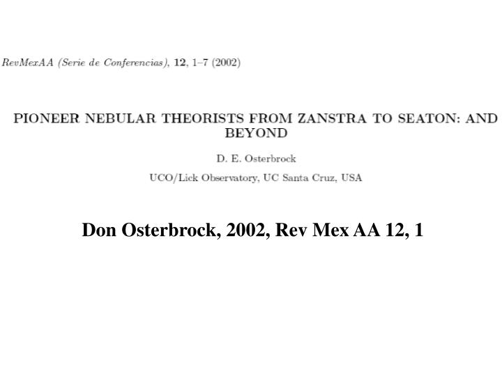 Don Osterbrock, 2002, Rev Mex AA 12, 1