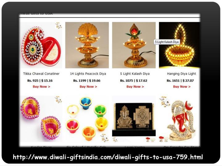 http://www.diwali-giftsindia.com/diwali-gifts-to-usa-759.html