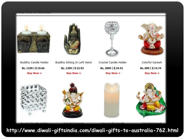 http://www.diwali-giftsindia.com/diwali-gifts-to-australia-762.html