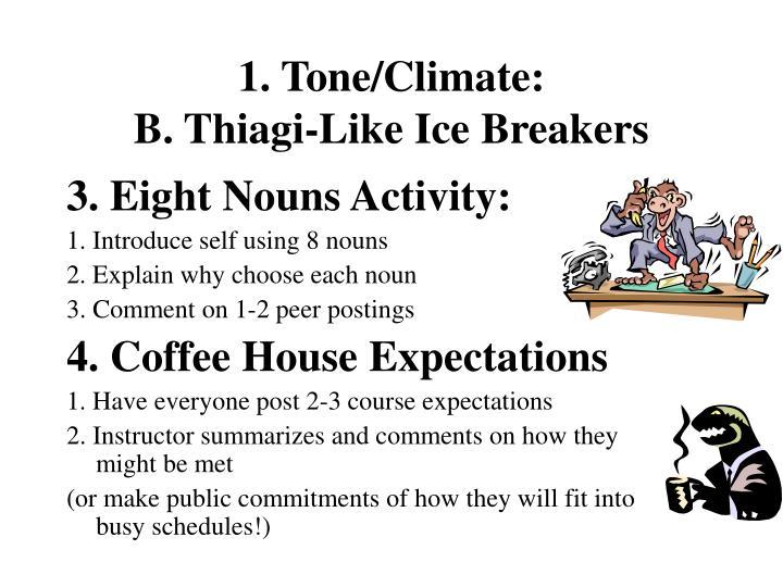 1. Tone/Climate: