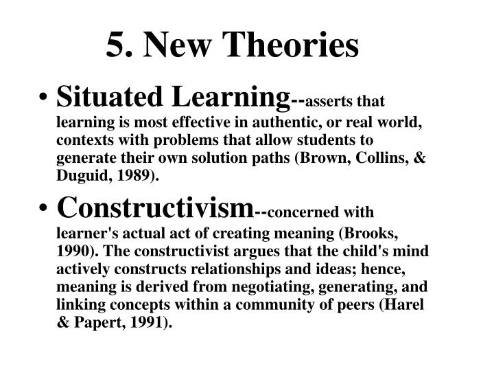 5. New Theories
