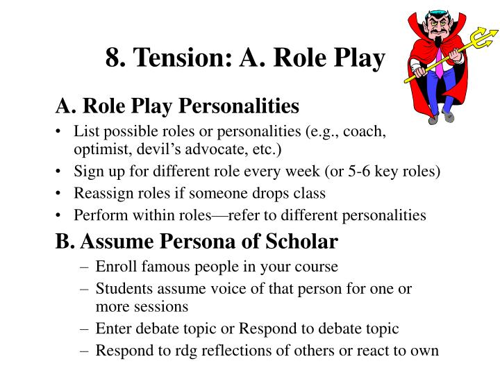 8. Tension: A. Role Play