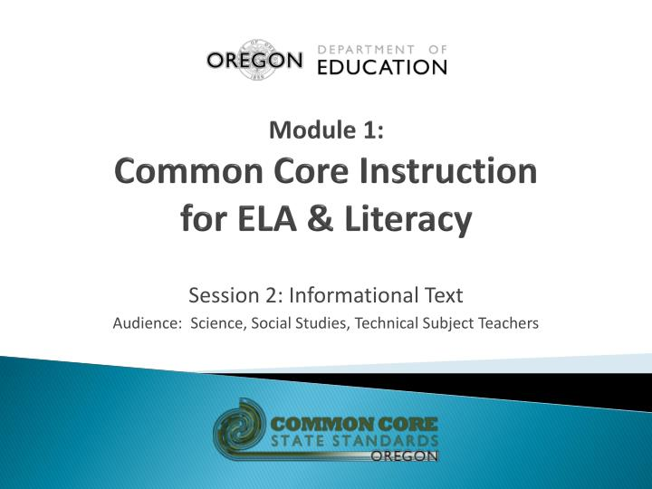 Module 1 common core instruction for ela literacy