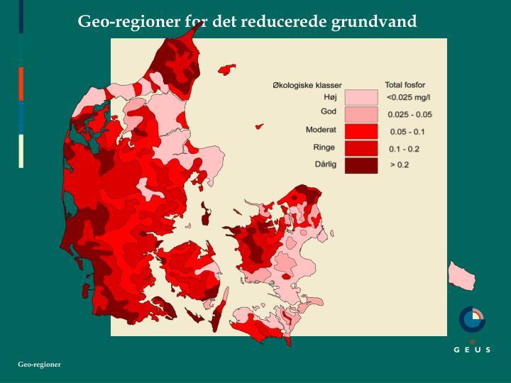 Geo-regioner for det reducerede grundvand