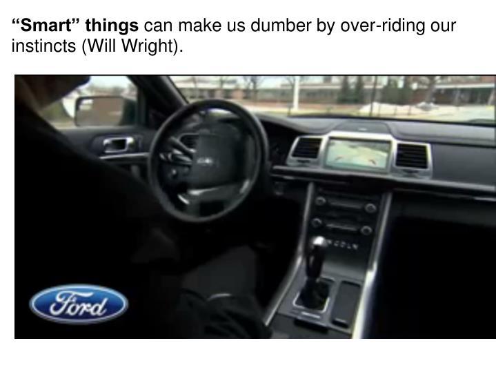 """""""Smart"""" things"""