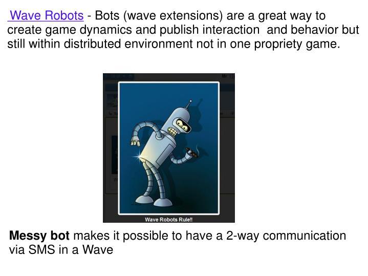 Wave Robots