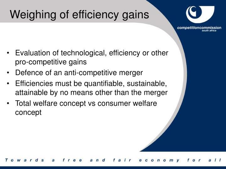 Weighing of efficiency gains
