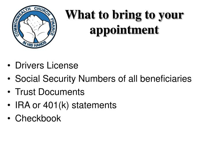 What to bring to your appointment