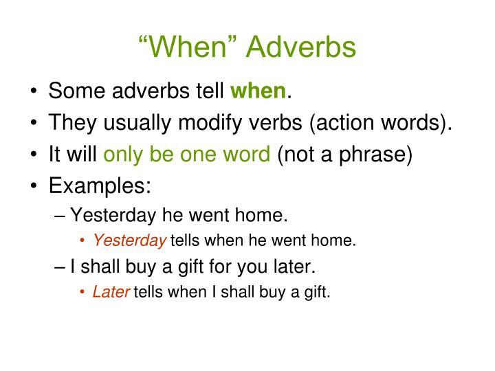 """When"" Adverbs"